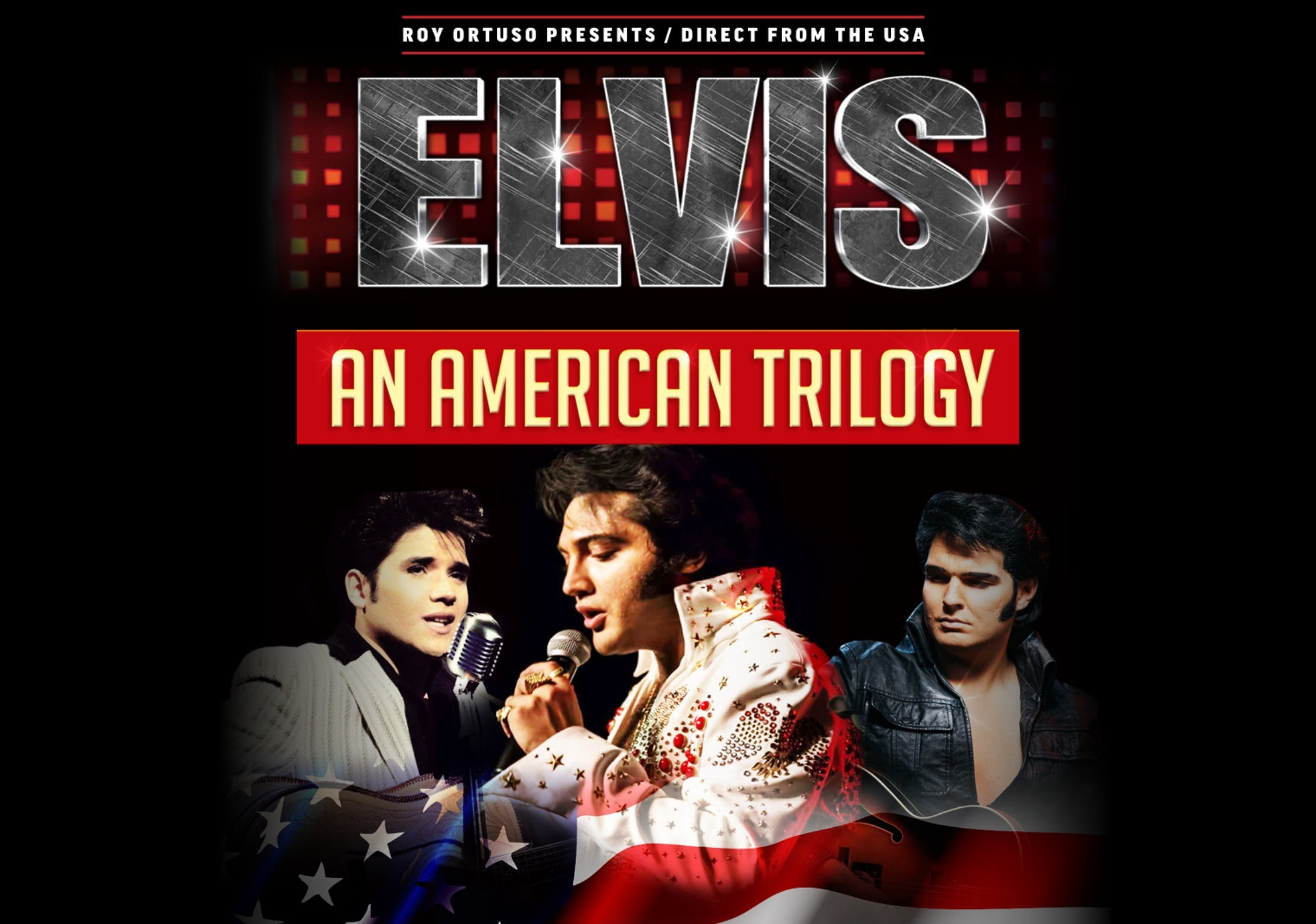 Elvis - An American Trilogy - ACT Tourism