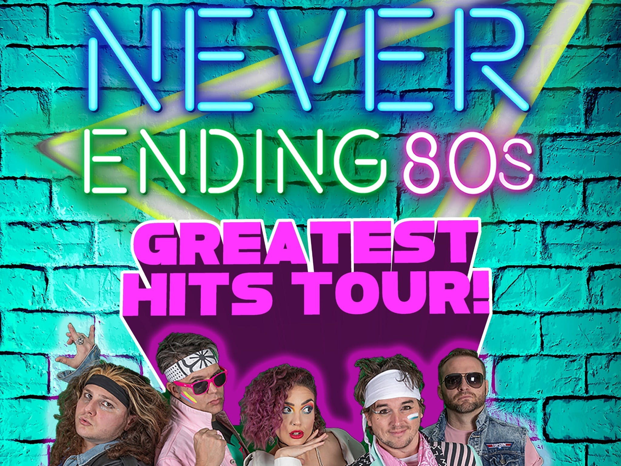 Never Ending 80s - The Greatest Hits Tour - ACT Tourism