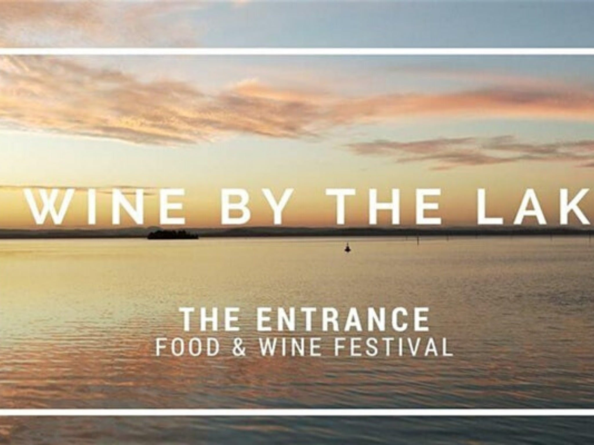 The Entrance Food and Wine Festival - ACT Tourism