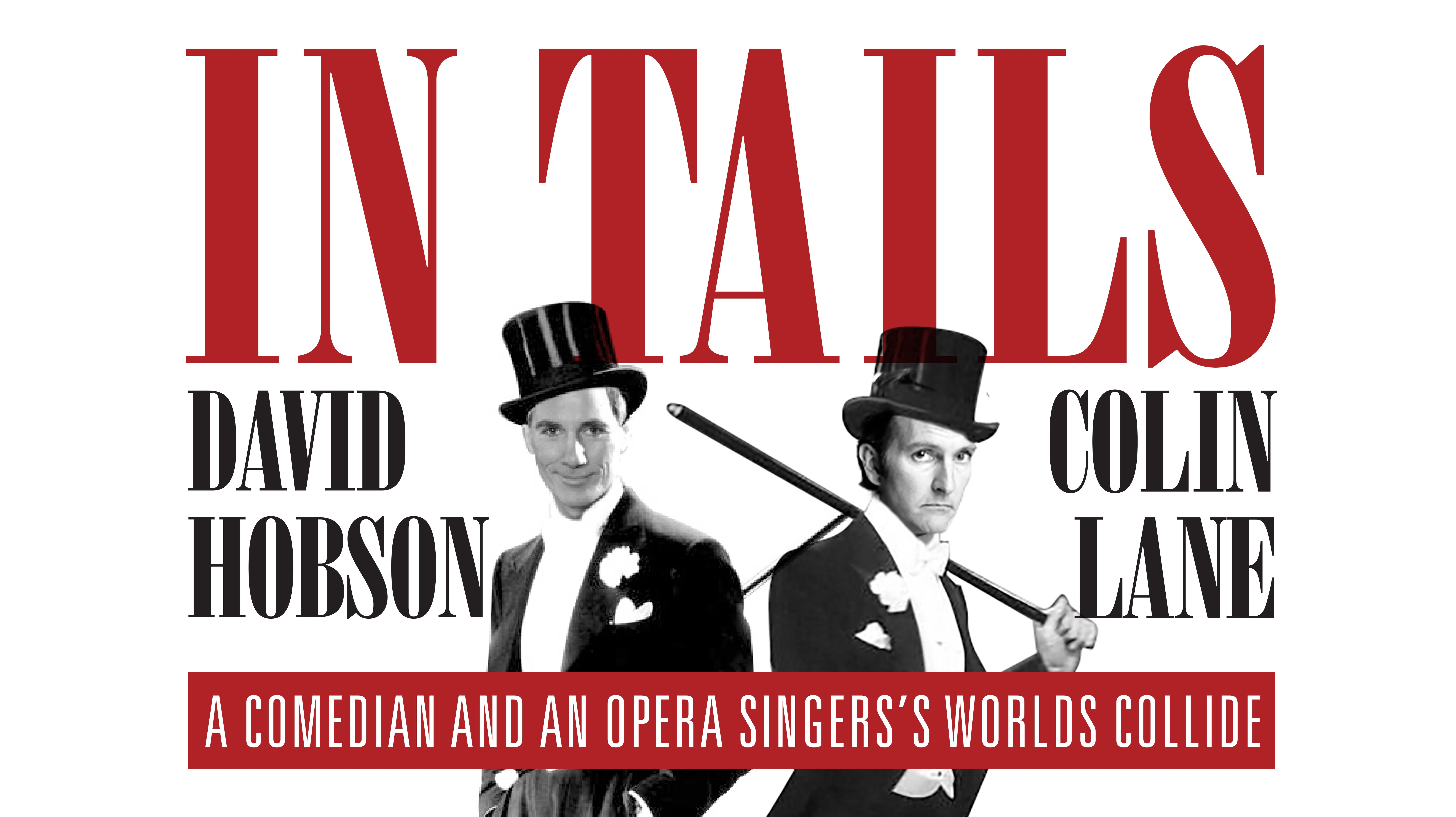 David Hobson and Colin Lane In Tails - ACT Tourism